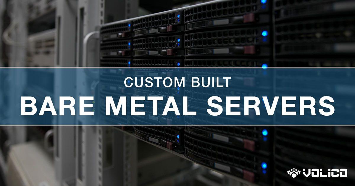 Bare Metal Servers